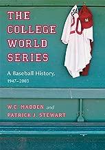 The لسلسلة عالم كلية البيسبول: A التاريخ 1947–2003