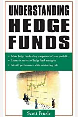 Understanding Hedge Funds Kindle Edition