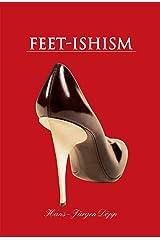 Feet-Ishism (Temptation S.) Kindle Edition