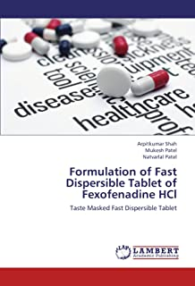 Formulation of Fast Dispersible Tablet of Fexofenadine Hcl
