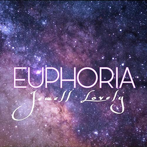 Amazon.com: Euphoria: Jewell Lovely: MP3 Downloads