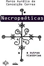 Necropoéticas e outras histórias