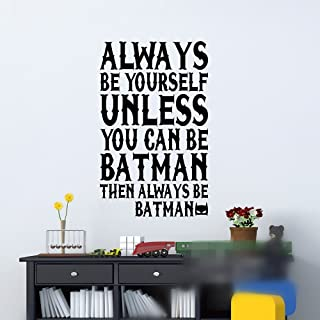 Wall Sticker Quotes Always Be Batman Quote Wall Sticker Baby Nursery Quotes Wall Decal Children Wall Quotes Kids Room Easy Wall Art Cut Vinyl