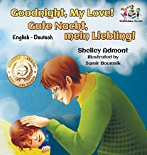 Goodnight, My Love! (English German Children's Book): German Bilingual Book for Kids (English German Bilingual Collection) (German Edition)