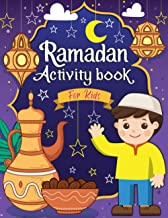 Ramadan Activity Book for Kids: Fun Islamic Coloring Workbook Includes Mazes | Word Search Games | Cut and Paste | Prescho...