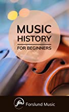 Music History: For Beginners (English Edition)