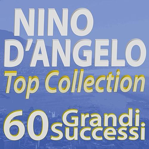 Nino Dangelo Top Collection 60 Grandi Successi Von Nino Dangelo