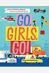 Go, Girls, Go! Kindle Edition