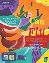 I Can Fly - Reading Program - B, With FREE Online Games: Orton-Gillingham Based Reading Lessons for Young Students Who Struggle with Reading and May Have Dyslexia
