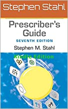 Prescriber's Guide: Stahl's Essential Psychopharmacology 7th Edition