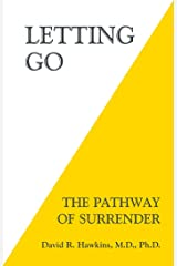 Letting Go: The Pathway of Surrender Kindle Edition