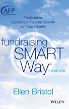 Fundraising the SMART Way, + Website: Predictable, Consistent Income Growth for Your Charity (The AFP/Wiley Fund Development Series)
