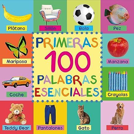 Primeras 100 Palabras Esenciales: First 100 Essential Words ...