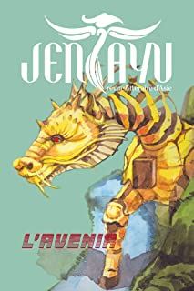 Jentayu: Numéro 10 - L'Avenir (French Edition)