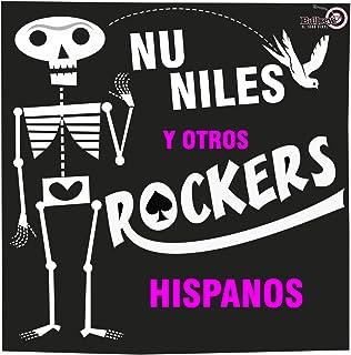 Nu Niles y Otros Rockers Hispanos!