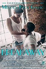 Breakaway: A Renegades Novel (The Renegades Series Book 11) Kindle Edition