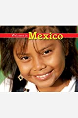 Welcome to Mexico (Welcome to the World) Kindle Edition
