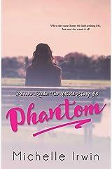 Phantom: Phoebe Reede: The Untold Story #5 Kindle Edition