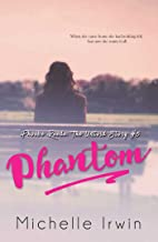 Phantom (Phoebe Reede 5) (Racing Hearts Saga Book 13)