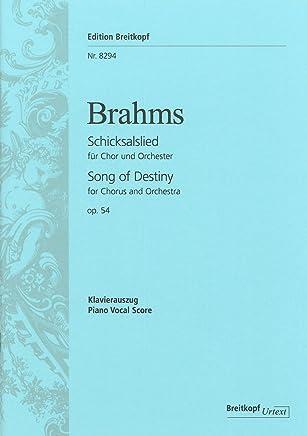 Schicksalslied op. 54 Ihr wandelt droben im Licht für Chor und Orchester. Klavierauszug von Johannes Brahms und Hermann Levi. Urtext (EB 8294)