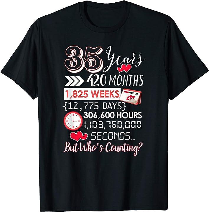 Wedding Anniversary 35 Years Gifts: 35 Year Anniversary T-Shirt 35th Wedding Anniversary Gift