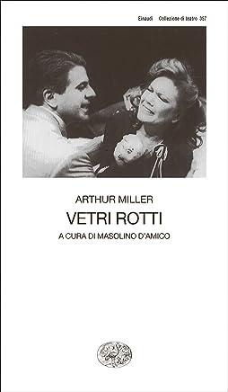 Vetri rotti (Collezione di teatro Vol. 357)