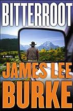 Bitterroot: A Novel (Billy Bob Holland Book 3)
