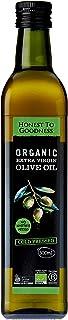 Honest to Goodness Organic Olive Oil Extra Virgin, 500 ml