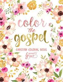 Color The Gospel: Inspired To Grace: Christian Coloring Books: A Scripture Coloring Book for Adults & Teens: Volume 3