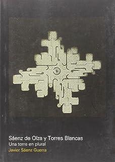 Sáenz de Oíza y Torres Blancas