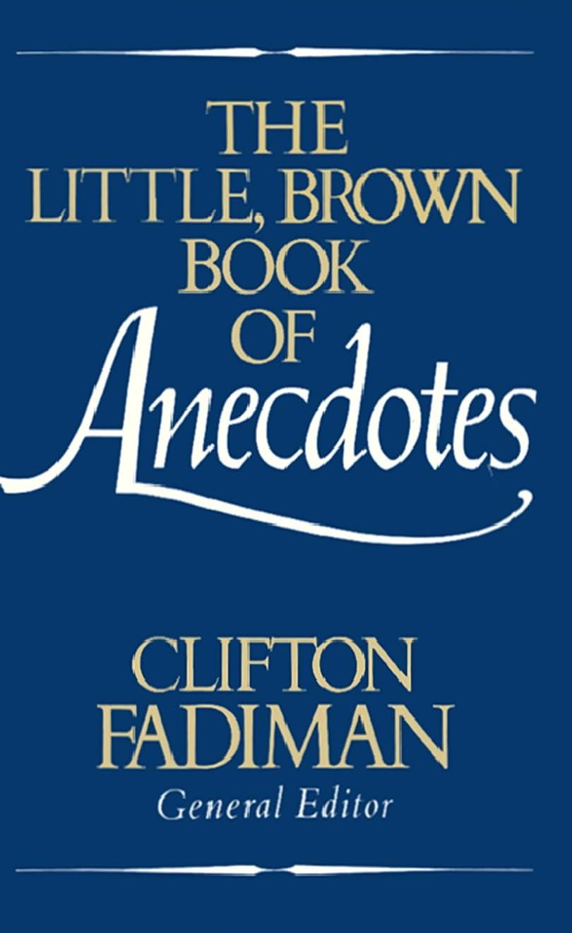 なんでもスカイ技術者The Little, Brown Book of Anecdotes (English Edition)