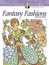 Creative Haven Fantasy Fashions Coloring Book (Creative Haven Coloring Books)