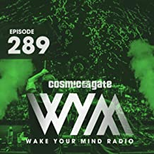 Wake Your Mind Radio 289
