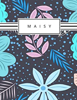 Maisy: Personalized blue flowers sketchbook with name: 120 Pages
