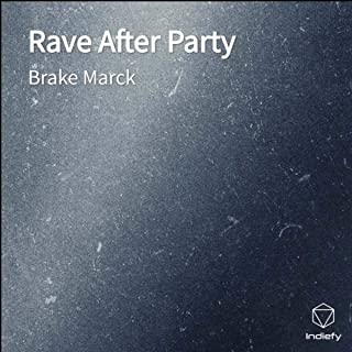 Rave After Party