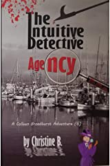 The Intuitive Detective Agency: A Colleen Broadhurst Adventure [6] Kindle Edition