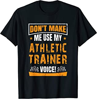 Funny AT Certified Athletic Trainer T Shirt Gift Saying