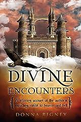 Divine Encounters Kindle Edition