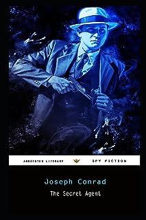 The Secret Agent By Joseph Conrad Annotated Novel