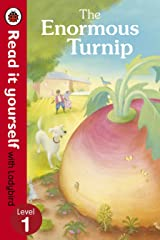 The Enormous Turnip: Read it yourself with Ladybird: Level 1 Kindle Edition