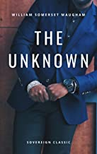 The Unknown: A Play in Three Acts