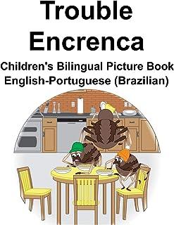 English-Portuguese (Brazilian) Trouble/Encrenca Children's Bilingual Picture Book