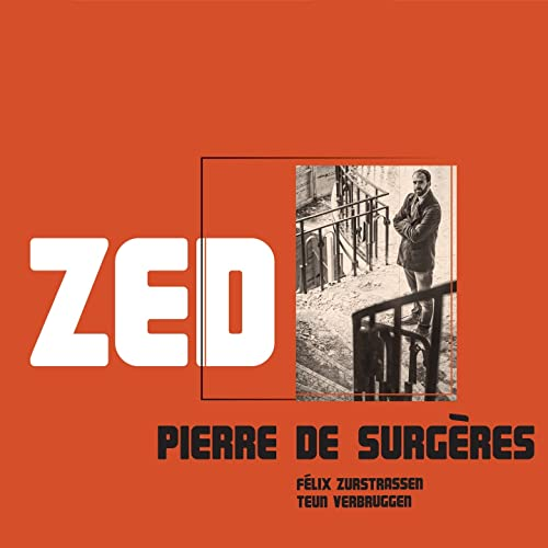 Zed (feat. Félix Zurstrassen, Teun Verbruggen)