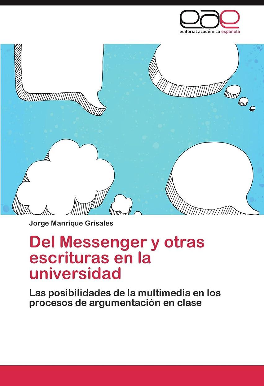 検証つづりチロdel Messenger y Otras Escrituras En La Universidad