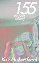 155: the Poet, Whimsy