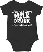 CBTwear I'm Not Milk Drunk I'm Tit Faced! Funny Romper Cute Novelty Infant One-Piece Baby Bodysuit