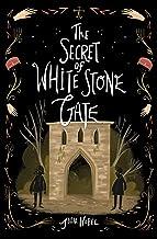 The Secret of White Stone Gate (Black Hollow Lane (2))