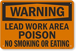 "SmartSign ""Warning - Lead Work Area, Poison, No Smoking Or Eating"" Sign 