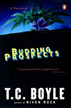 Budding Prospects: A Pastoral (Contemporary American Fiction)