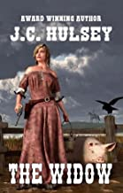 The Widow: Life on a Hog Farm: A Western Adventure From The Author of